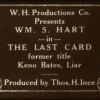 Keno Bates, Liar aka The Last Card Featuring William S. Hart