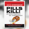Pills Kill Symposium