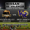 Game of the Week: Golden Valley vs. West Ranch, Oct. 31, 2014