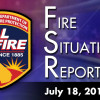 Fire Situation Report for 7-18-2017