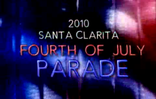 2010 Santa Clarita Fourth of July Parade