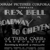 Episdeo 31: Broadway to Cheyenne (Monogram 1932)