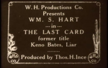 Episode 28: Keno Bates, Liar aka The Last Card Featuring William S. Hart