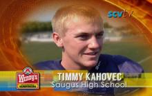 Timmy Kahovec, Saugus High School