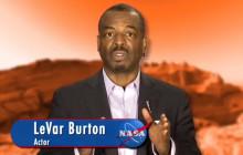 NASA Is Returning to Mars … with LeVar Burton
