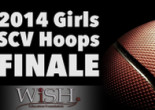 2014 Girls SCV Hoops Finale