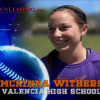 McKinna Withers, Valencia High School