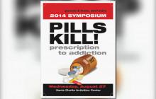 Pills Kill Symposium