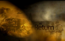 The Return to Normandy