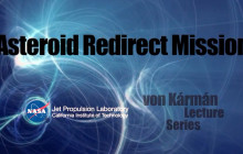 Redirecting a Near-Earth Asteroid (Von Karman Lecture Series)