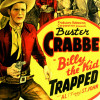 Episode 49: Buster Crabbe is 'Billy The Kid Trapped'