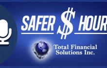 Safer Money Hour