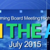 July 2015 Board Highlights