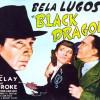 Episode 03: Bela Lugosi & Clayton Moore in 'Black Dragons' (Monogram 1942)