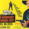 Episode 05: Joel McCrea in 'The Gunfight at Dodge City' (UA 1959) – Part 1 of 2