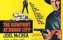 Episode 05: Joel McCrea in 'The Gunfight at Dodge City' (UA 1959) – Part 2 of 2