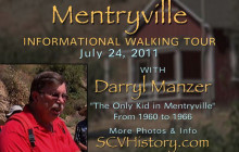 Mentryville: Informational Walking Tour with Darryl Manzer