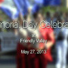 Friendly Valley Memorial Day Celebration (2013)