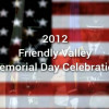 Friendly Valley Memorial Day Ceremony (2012)