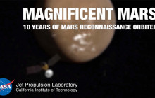 Magnificent Mars: 10 Years of Mars Reconnaissance Orbiter