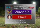 Game of the Week: Valencia vs Hart, Oct. 6, 2017