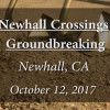 Newhall Crossings Development Breaks Ground