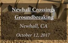 Newhall Crossings Development Breaks Ground