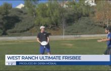 West Ranch TV, 1-10-18 | Ultimate Frisbee Spotlight