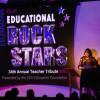 2018 Teacher Tribute: Educational Rock Stars