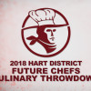 2018 Hart District Future Chefs Culinary Throwdown