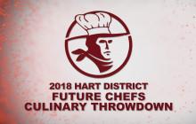 2018 Hart District Future Chefs Culinary Throwdown