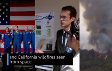 This Week @ NASA: California Fires Seen From Space, Commercial Crew Flights