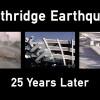 Northridge Earthquake: Cal OES Looks Back, 25 Years Ago Today
