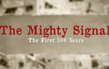 The Mighty Signal: The First 100 Years