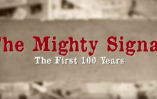 'The Mighty Signal: The First 100 Years' Trailer