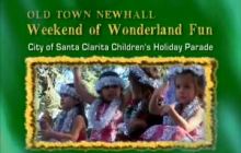Old Town Newhall Weekend of Wonderland Fun