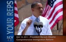 5/10/2011 President Obama on Comprehensive Immigration Reform