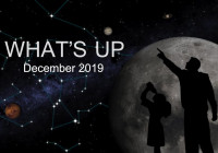 What's Up: December 2019 Skywatching Tips from NASA