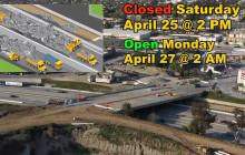 I-5 Closed in Burbank April 25th-April 27th