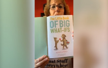 """Story Time with Mrs. Maxon: """"The Little Book of Big What-Ifs"""""""