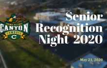 Canyon High School Senior Recognition Night 2020