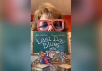 """Story Time with Mrs. Maxon: """"Last Day Blues"""""""