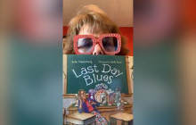 "Story Time with Mrs. Maxon: ""Last Day Blues"""
