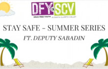 Stay Safe | DUIs and Curfews | DFYinSCV