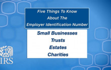 IRS – Five Things to Know about the Employer Identification Number