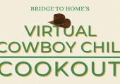 Bridge to Home's Virtual Cowboy Chili Cookout