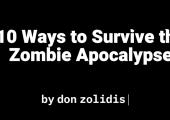 10 Ways to Survive the Zombie Apocalypse | SOS Theatre