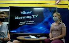 Miner Morning Television, 8-26-21
