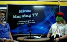 Miner Morning Television, 9-14-21