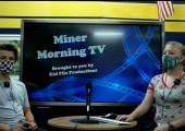 Miner Morning Television, 9-28-21